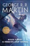George R. R. Martin: A Fekete Lap napja (Wild Cards-sorozat, 3. rész)