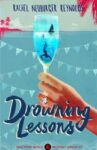 rachelneuburgerreynolds_drowninglessons