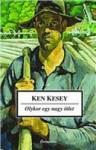 Ken Kesey: Oykor egy nagy ötlet