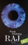 Frank Shätzing: Raj