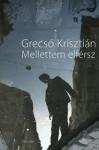 Grecsó Krisztián: Mellettem elférsz