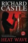 Richard Castle: Hőhullám