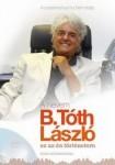 A nevem B. Tóth László