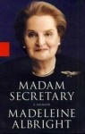 Madeleine Albright: Madam secretary