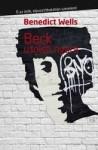 Benedict Wells: Beck utolsó nyara