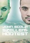 John Scalzi: Szellemhadtest