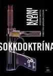 Naomi Kleink: Sokkdoktrína