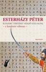 Esterházy Péter: Egyszerű történet vessző száz oldal - a kardozós változat