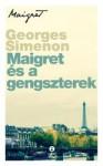 Georges Simenon: Maigret és a gengszterek