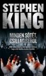 Stephen King: Minden sötét, csillag sehol