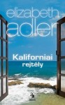 Elizabeth Adler: Kaliforniai rejtély