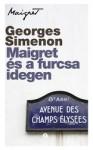 Georges Simenon: Maigret és a furcsa idegen