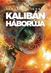 James S. A. Corey: Kalibán háborúja