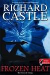 Richard Castle: Dermesztő hőség