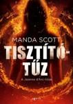 Manda Scott: Tisztítótűz