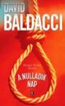 David Baldacci: A nulladik nap