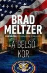 Brad Meltzer: A belső kör