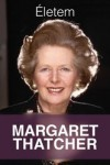 Margaret Thatcher: Életem