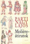 Parti Nagy Lajos: Molière-átiratok