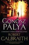 Robert Galbraith: Gonosz pálya