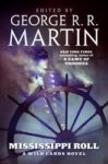 Edited by George R. R. Martin: Mississippi Roll - A Wild Cards novel